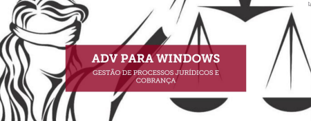 Software Jurídico e Cobrança – ADV para Windows