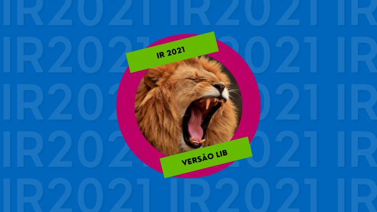 Lançamentos e Atualizações do IR: IR2021 está disponível a versão Lib e a versão Free do IR2022